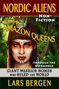 Amazon Queens - Giant Warrior Women Who Ruled the World