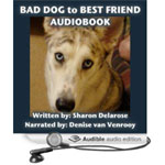 Bad Dog to Best Friend audiobook cover