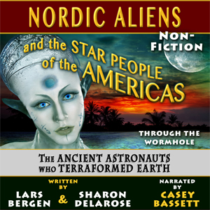 Nordic Aliens and the Star People of the Americas audiobook