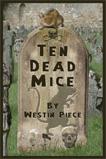 Ten Dead Mice